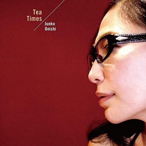 Junko Onishi - Tea Times